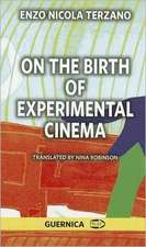 On the Birth of Experimental Cinema