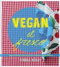 Vegan Al Fresco: Happy and Healthy Recipes for Picnics, Barbecues & Outdoor Dining