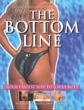 The Bottom Line: Your Fastest Way to a Sexy Butt!