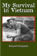 My Survival in Vietnam