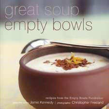 Great Soup, Empty Bowls:  Recipes from the Empty Bowls Fundraiser