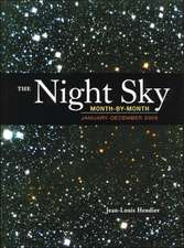The Night Sky Month by Month: January to December 2005