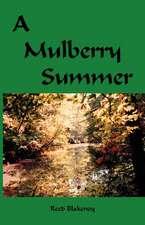 A Mulberry Summer