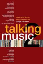 Talking Music 2:  More Blues Radio and Roots