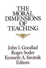 The Moral Dimensions of Teaching
