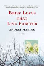 Brief Loves That Live Forever