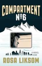 Compartment No.6: A Novel