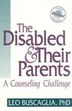 The Disabled & Their Parents:  A Counseling Challenge