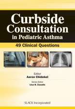 Curbside Consultation in Pediatric Asthma:  49 Clinical Questions