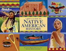Kid's Guide to Native American History: More Than 50 Activities