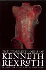 The Complete Poems of Kenneth Rexroth