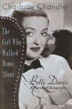 The Girl Who Walked Home Alone:  A Personal Biography
