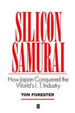 Silicon Samurai: How Japan Conquered the World′s IT Industry