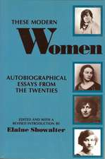 These Modern Women: Autobiographical Essays from the Twenties