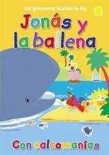 Mi Primera Historia de Jonas y La Ballena (My Very First Story Jonah and the Whale)