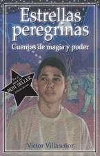 Estrellas Peregrinas:  Cuentos de Magia y Poder
