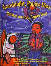 Goodnight, Papito Dios/Buenos Noches, Papito Dios