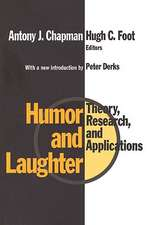 Humor and Laughter:  Theory, Research, and Applications