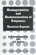 Biodegradation & Biodeterioration of Polymers: Kinetical Aspects