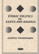 Ethnic Politics in Kenya & Nigeria: A Comparative Study