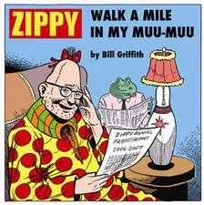 Zippy: Walk A Mile In My Muu-muu