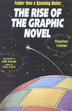 The Rise Of The Graphic Novel: Faster than a Speeding Bullet