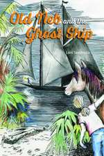 Old Neb and the Ghost Ship:  The Jim Walter Story