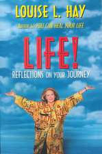 Life:  Reflections on Your Journey