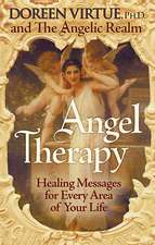 Angel Therapy:  Healing Messages for Every Area of Your Life