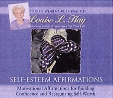 Self-Esteem Affirmations:  Including the Secrets of the Etheric Subtle Body