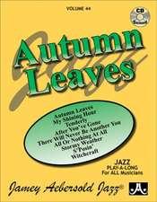 Jamey Aebersold Jazz -- Autumn Leaves, Vol 44