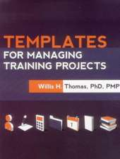 Templates for Managing Training Projects