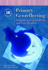 Primary Genreflecting:  A Guide to Picture Books and Easy Readers