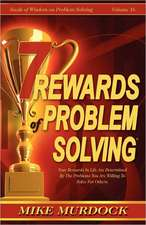 7 Rewards of Problem Solving