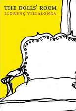 The Dolls' Room:  Writings from Postcommunist Romania