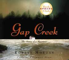 Gap Creek:  The Story of a Marriage