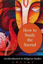 How to Study the Sacred