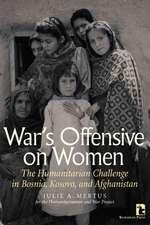 Julie A. Mertus (American University, U:  War's Offensive on