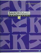 Saxon Math K Home Study Kit First Edition:  An Incremental Development
