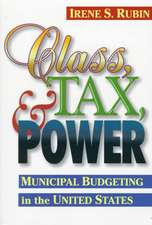 Class, Tax, and Power: Municipal Budgeting in the United States