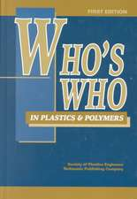 Who's Who in Plastics Polymers, First Edition