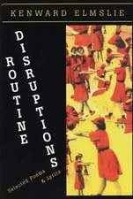 Routine Disruptions