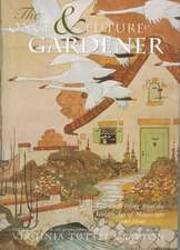 The Once & Future Gardener:  1900-1940