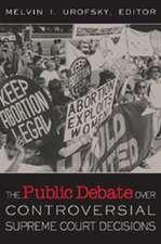 The Public Debate Over Controversial Supreme Court Decisions