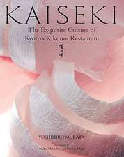 Kaiseki: The Exquisite Cuisine Of Kyoto's Kikunoi Restaurant