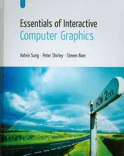Essentials of Interactive Computer Graphics:  Concepts and Implementation