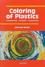 Coloring of Plastics:  Fundamentals, Colorants, Preparations