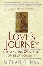 Love's Journey:  The Seasons and Stages of Relationship