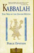 Kabbalah:  The Way of the Jewish Mystic