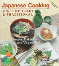 Japanese Cooking Contemporary & Traditional:  Simple, Delicious and Vegan